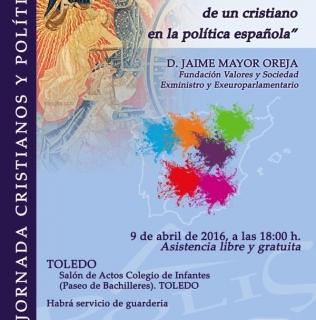 CONFERENCIA-COLOQUIO: «El testimonio de un cristiano en la política española». JAIME MAYOR OREJA