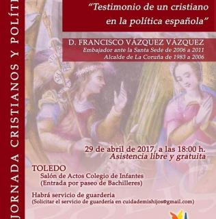 """CONFERENCIA-COLOQUIO: """"Testimonio de un cristiano en la política española"""""""